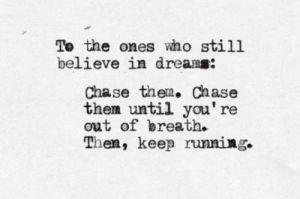 chase them
