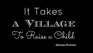It-Takes-a-Village-to-Raise-a-Child-6001