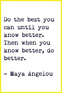 know better do better quote